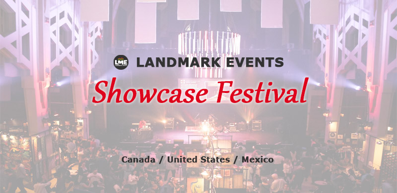 The Landmark Events Showcase Festival